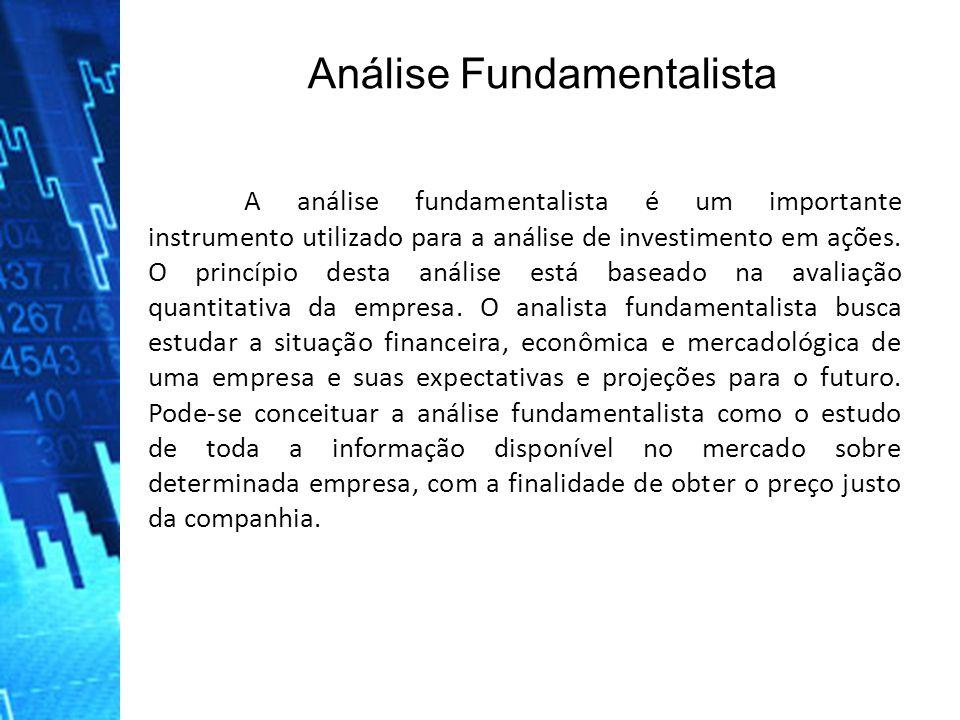 A análise fundamentalista é um importante instrumento utilizado para a análise de investimento em ações. O princípio desta análise está baseado na ava