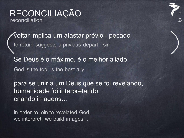 RECONCILIAÇÃO Como agradar a Deus.Como apagar o pecado.