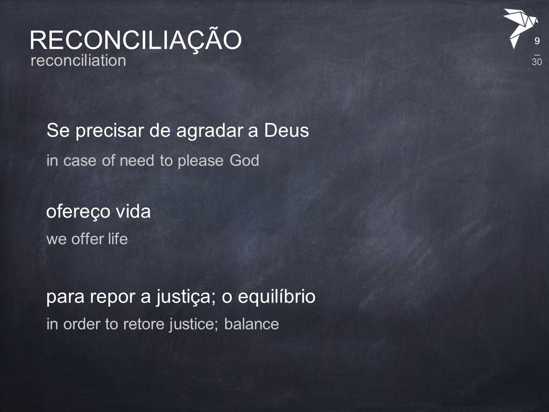 RECONCILIAÇÃO pelo sangue reconciliation by blod 10 o valor da morte the value of death _ 30