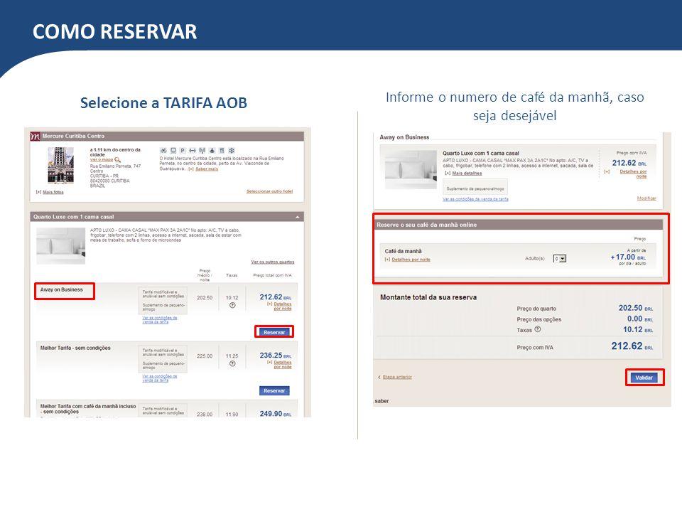 RECAPITULANDO A RESERVA Confirmar se todas as informações estão corretas NÃO PREENCHER Confirmar os dados para reserva Dados do hóspede Caso opte, marcar a opção de garantia de No-show