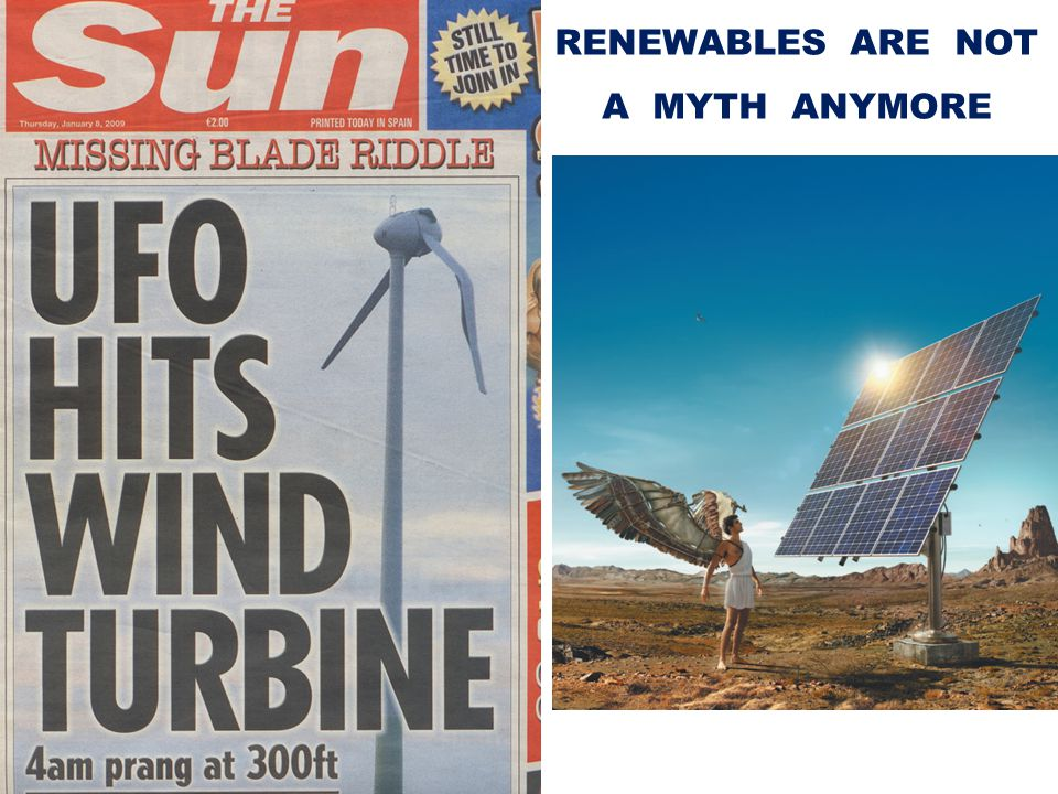 RENEWABLES ARE NOT A MYTH ANYMORE