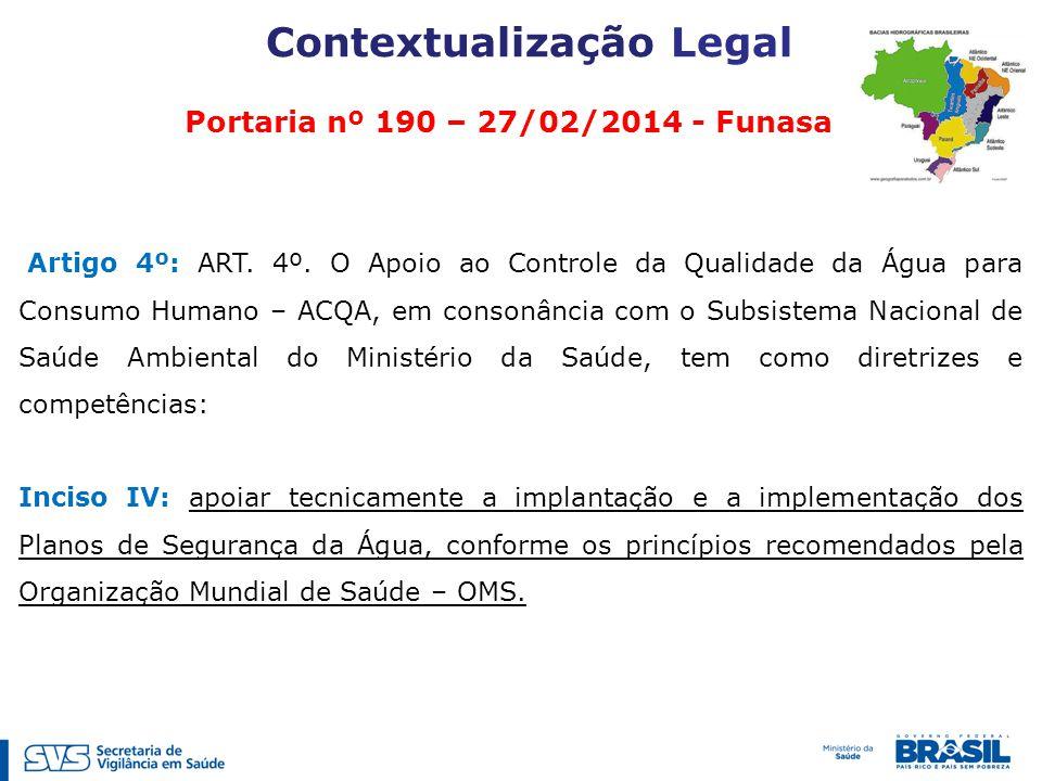 Portaria nº 190 – 27/02/2014 - Funasa Artigo 4º: ART.