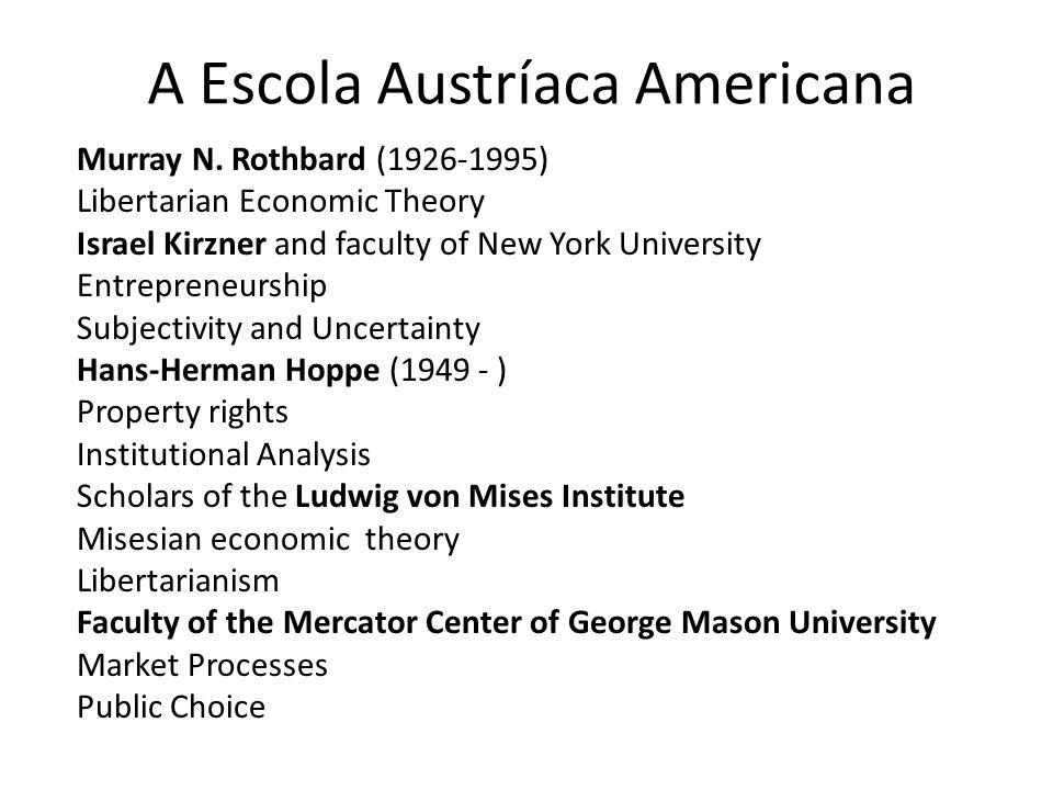 A Escola Austríaca Americana Murray N.