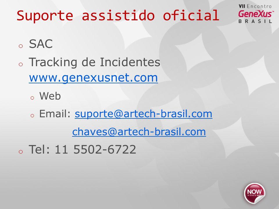 Suporte assistido oficial o SAC o Tracking de Incidentes www.genexusnet.com www.genexusnet.com o Web o Email: suporte@artech-brasil.comsuporte@artech-brasil.com chaves@artech-brasil.com o Tel: 11 5502-6722