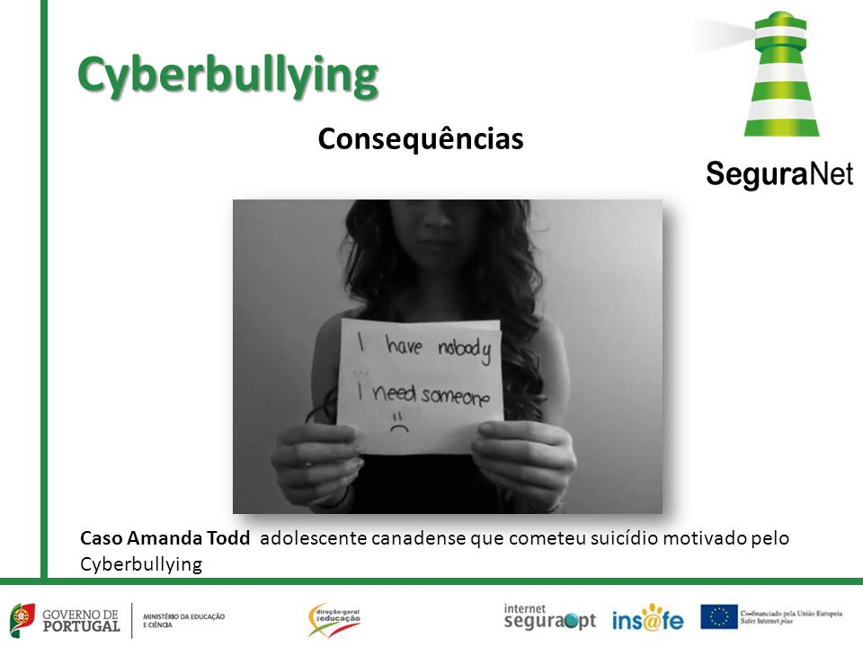 Cyberbullying Caso Amanda Todd adolescente canadense que cometeu suicídio motivado pelo Cyberbullying