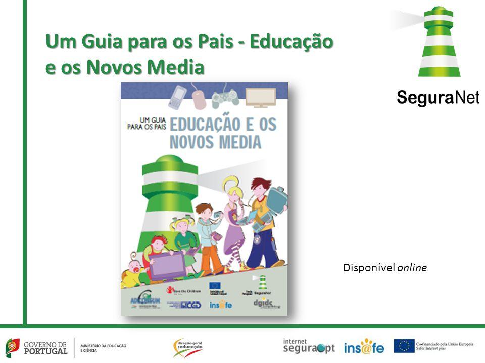 Um Guia para os Pais - Educação e os Novos Media Disponível online