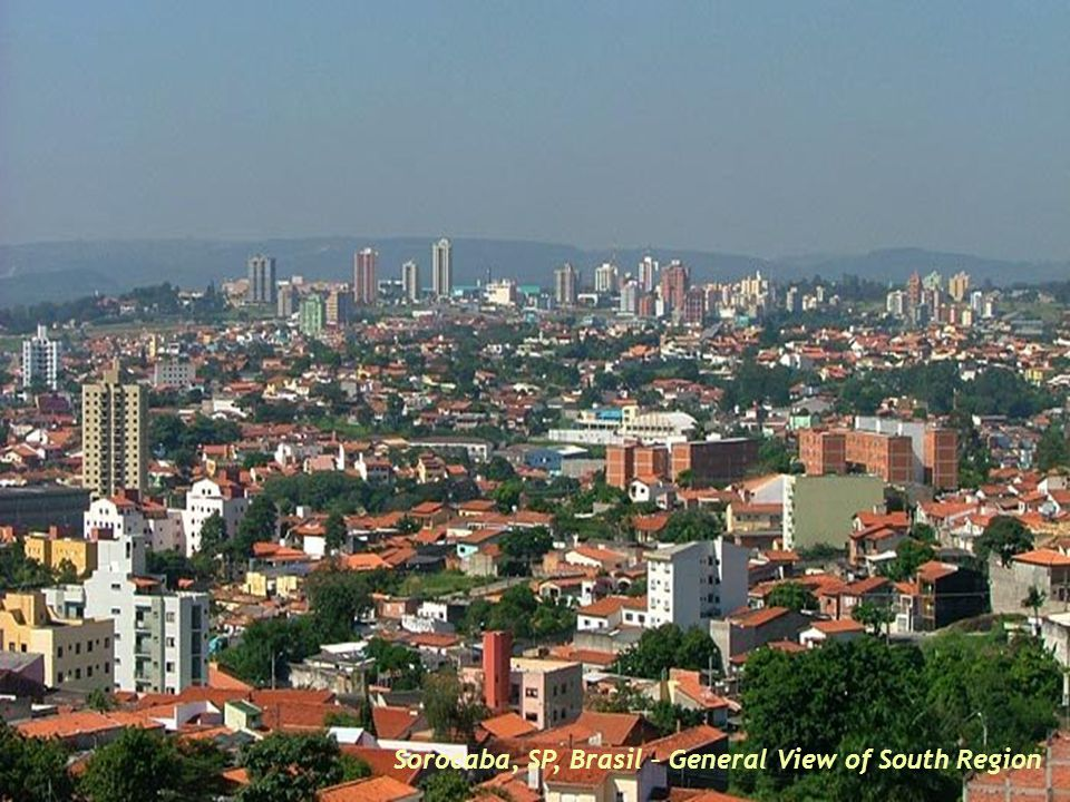 Did you like it.Sorocaba has much more. Come back to Sorocaba.