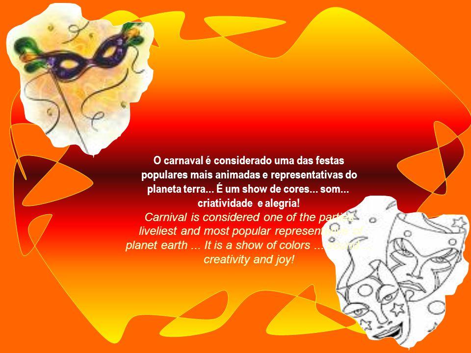 A região nordeste permaneceu com as tradições originais do carnaval de rua... The Northeast remained with the traditions original street carnival... N