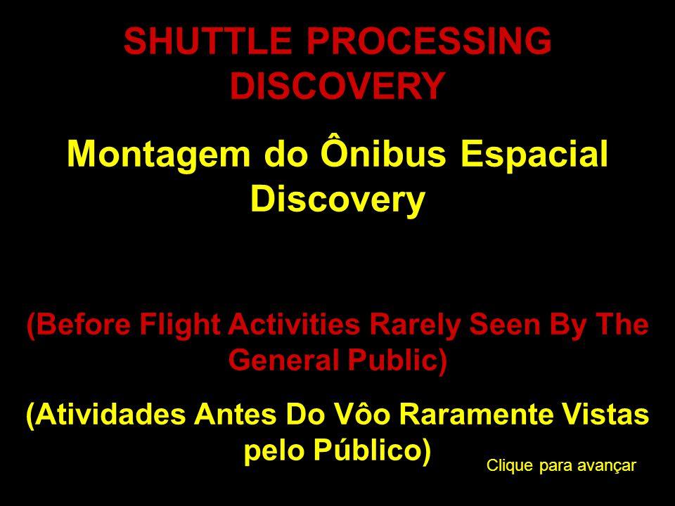 DISCOVERY ARRIVES AT PAD Discovery Chega Na Plataforma