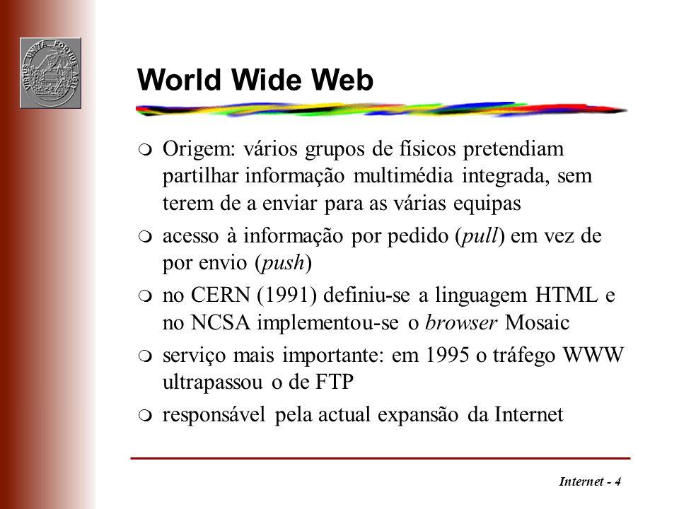 Internet - 5 Navegadores m Quem controla as normas da Web é o W3C - World Wide Web Consortium m em sentido estrito, WWW refere-se ao serviço de navegação que usa o protocolo http m os navegadores mais comuns são o Netscape Navigator e Microsoft Internet Explorer (guerra!) q para além de funcionarem como clientes WWW, também incluem clientes para os outros serviços (ftp, telnet, e-mail, gopher) q transferem ficheiros ASCII ou HTML que mostram e ficheiros binários que também mostram se a aplicação ajudante (helper) ou um software adicional (plug-in ou applet) estiverem definidos, caso contrário armazenam-nos em disco q interface universal, incluindo bases de dados