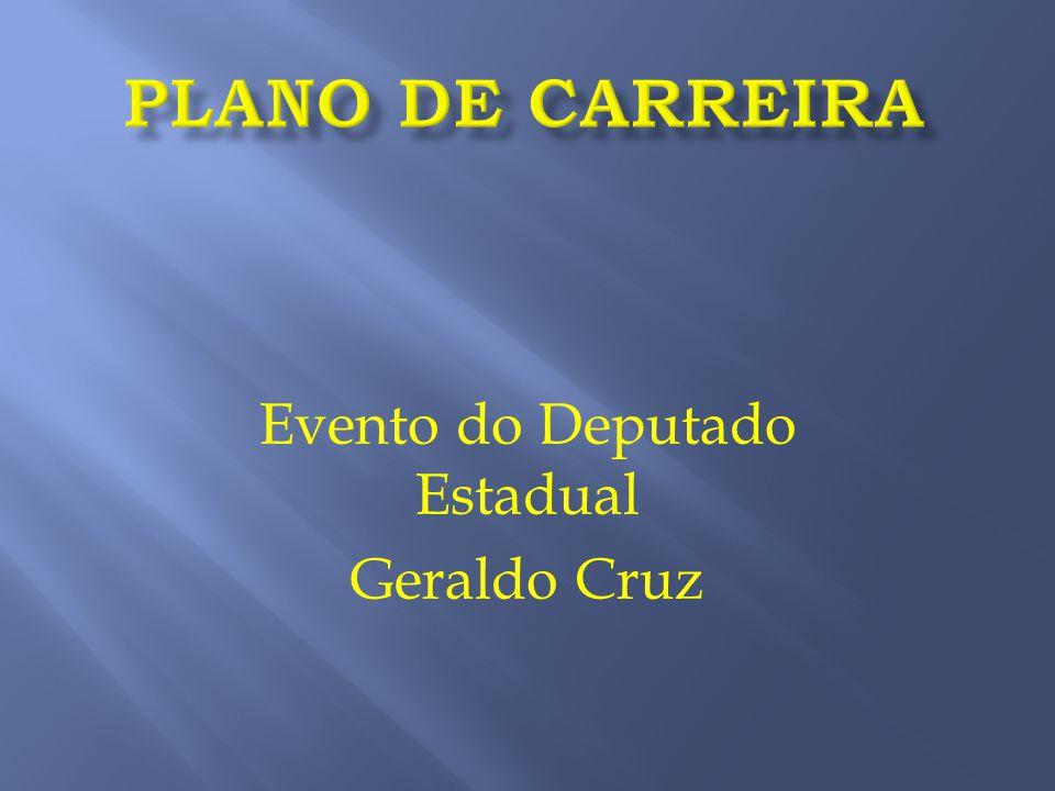 Evento do Deputado Estadual Geraldo Cruz