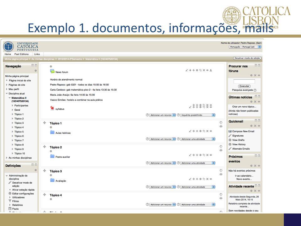 Exemplo 1. documentos, informações, mails