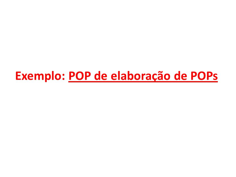 Exemplo: POP de elaboração de POPs
