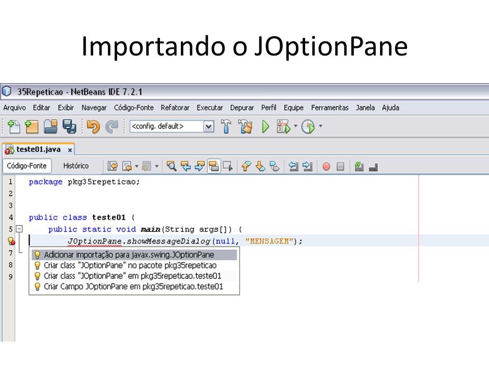 Importando o JOptionPane