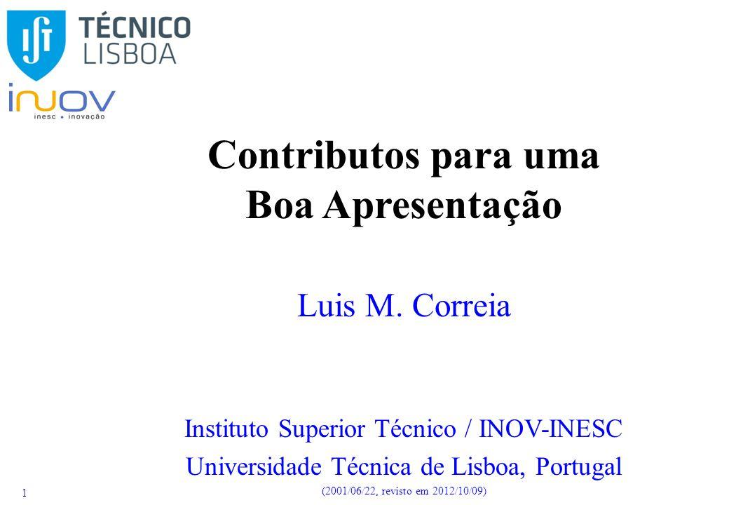 1 Contributos para uma Boa Apresentação Luis M.