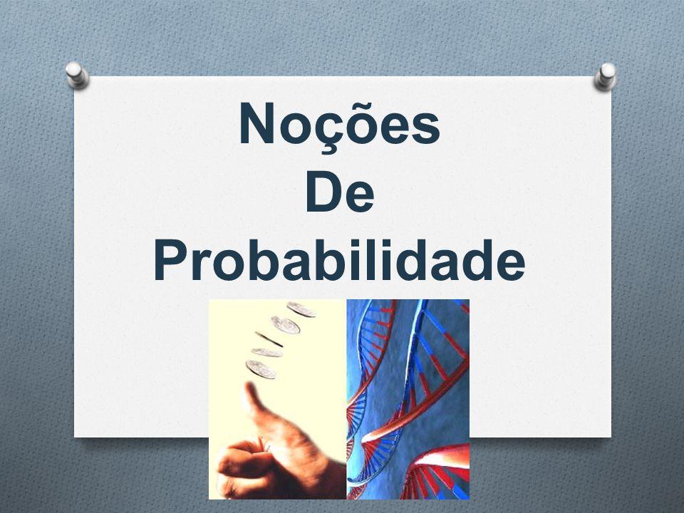 Noções De Probabilidade