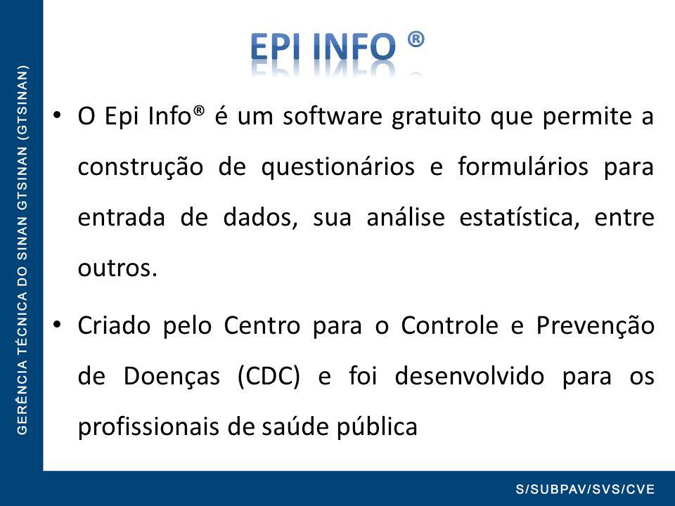 O Epi Info® é um software gratuito que permite a construção de questionários e formulários para entrada de dados, sua análise estatística, entre outro