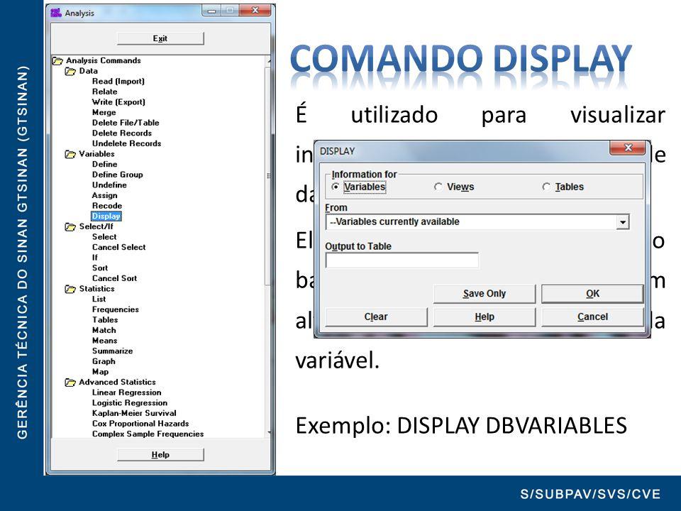 É utilizado para visualizar informações sobre o banco de dados. Ele mostra todas as variáveis do banco de dados, por ordem alfabética e o formato de c