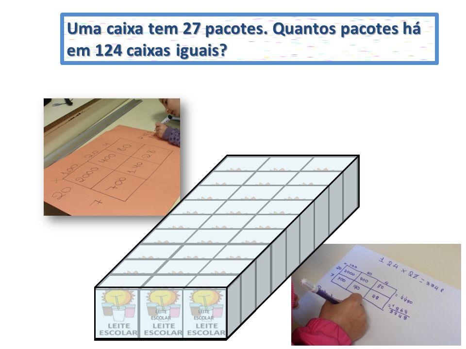 LEITEESCOLAR LEITEESCOLARLEITEESCOLAR LEITEESCOLARLEITEESCOLAR LEITEESCOLARLEITEESCOLAR Uma caixa tem 27 pacotes. Quantos pacotes há em 124 caixas igu