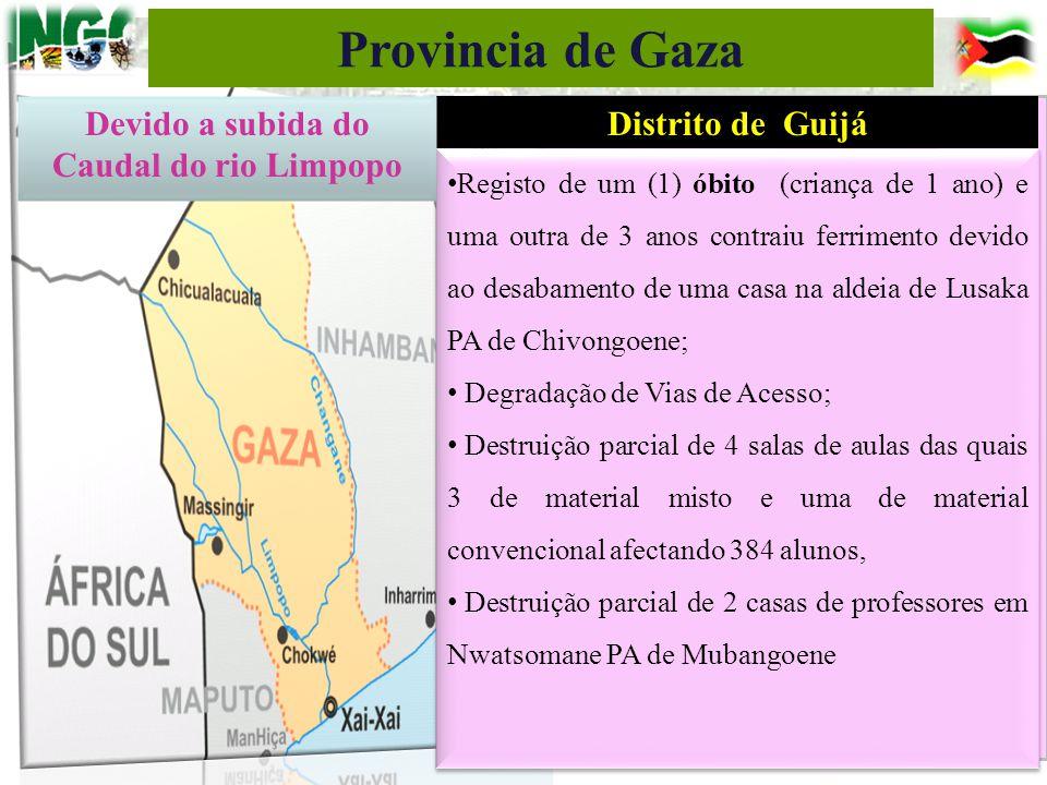Distrito de Guijá Registo de um (1) óbito (criança de 1 ano) e uma outra de 3 anos contraiu ferrimento devido ao desabamento de uma casa na aldeia de