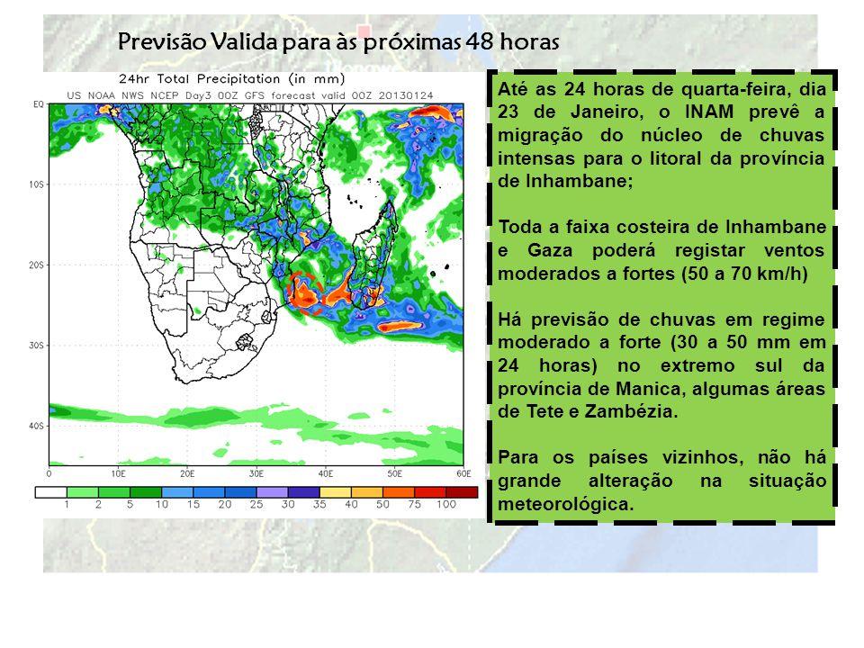 Previsão V á lida para os próximos 5 dias (23 a 28 de Janeiro de 2013) De 23 a 28 de Janeiro de 2013: Durante os próximos 5 dias, há previsão de ocorrência de chuvas intensas nas províncias de Inhambane, Manica e extremo sul de Gaza, onde a precipitação total acumulada estará entre 100 e 200 mm em 5 dias; A bacia do Zambeze poderá registar chuvas moderadas a fortes, durante o período em analise, tanto no território nacional assim como, sobre a Zâmbia e Malawi.