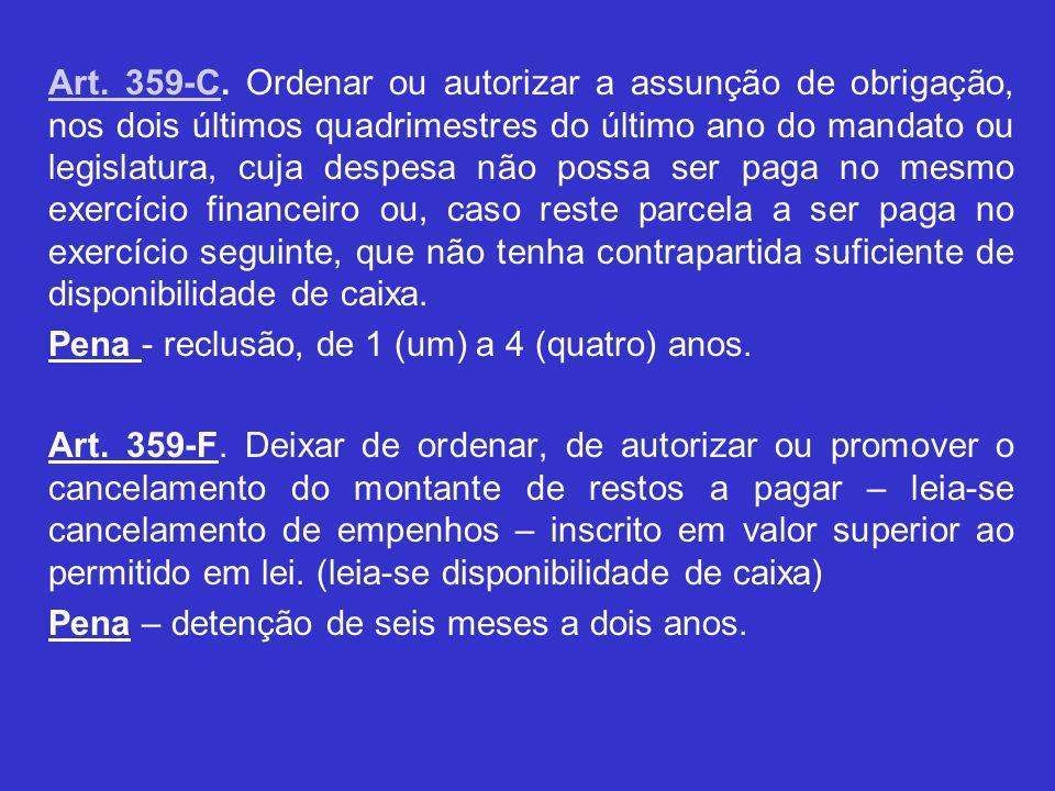 Art. 359-CArt. 359-C.