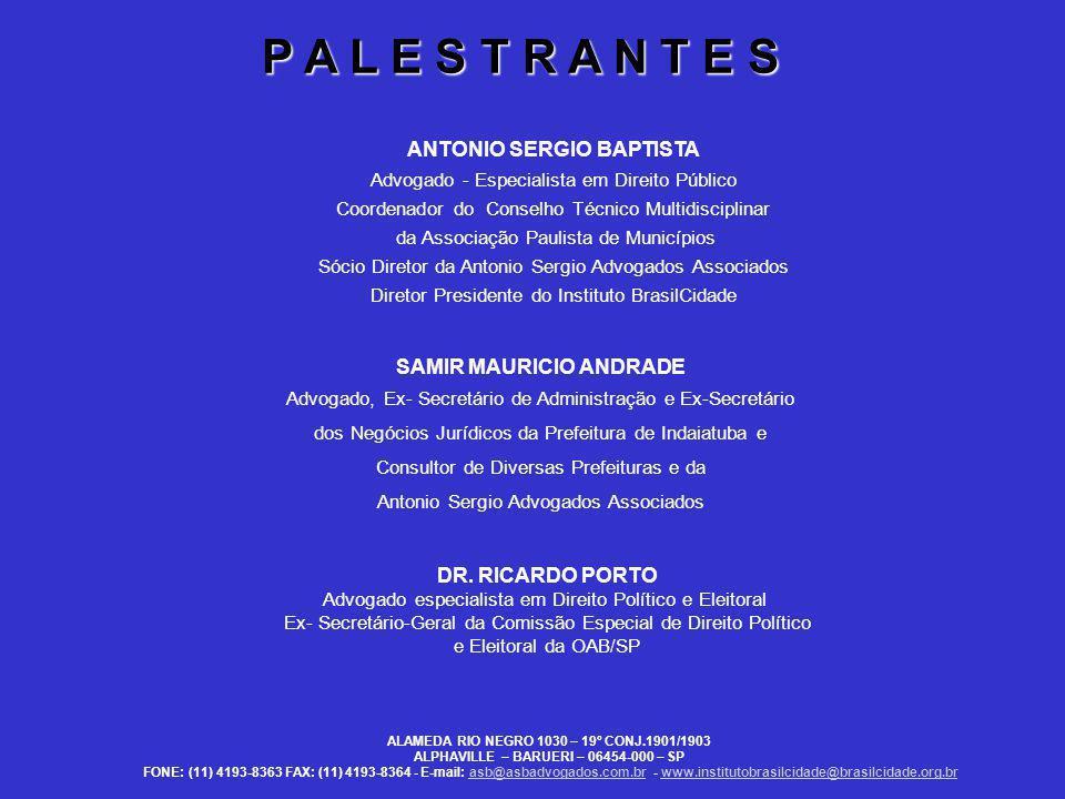 ALAMEDA RIO NEGRO 1030 – 19º CONJ.1901/1903 ALPHAVILLE – BARUERI – 06454-000 – SP FONE: (11) 4193-8363 FAX: (11) 4193-8364 - E-mail: asb@asbadvogados.com.br - www.institutobrasilcidade@brasilcidade.org.brasb@asbadvogados.com.brwww.institutobrasilcidade@brasilcidade.org.br