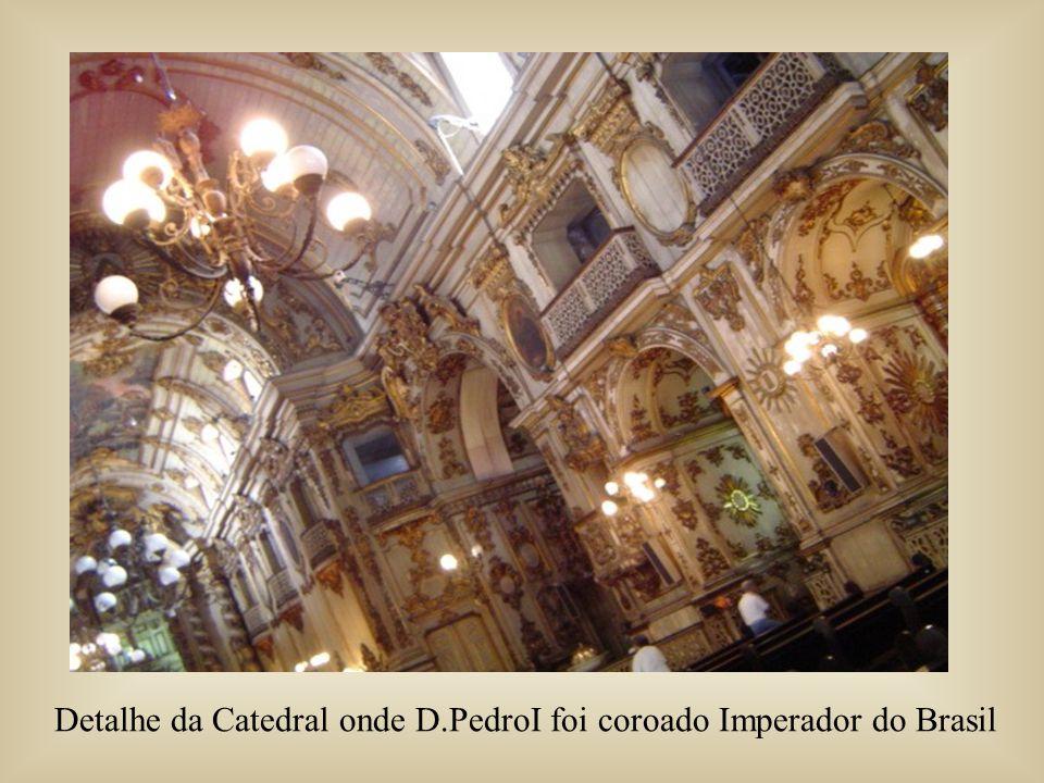 Detalhe da Catedral onde D.PedroI foi coroado Imperador do Brasil