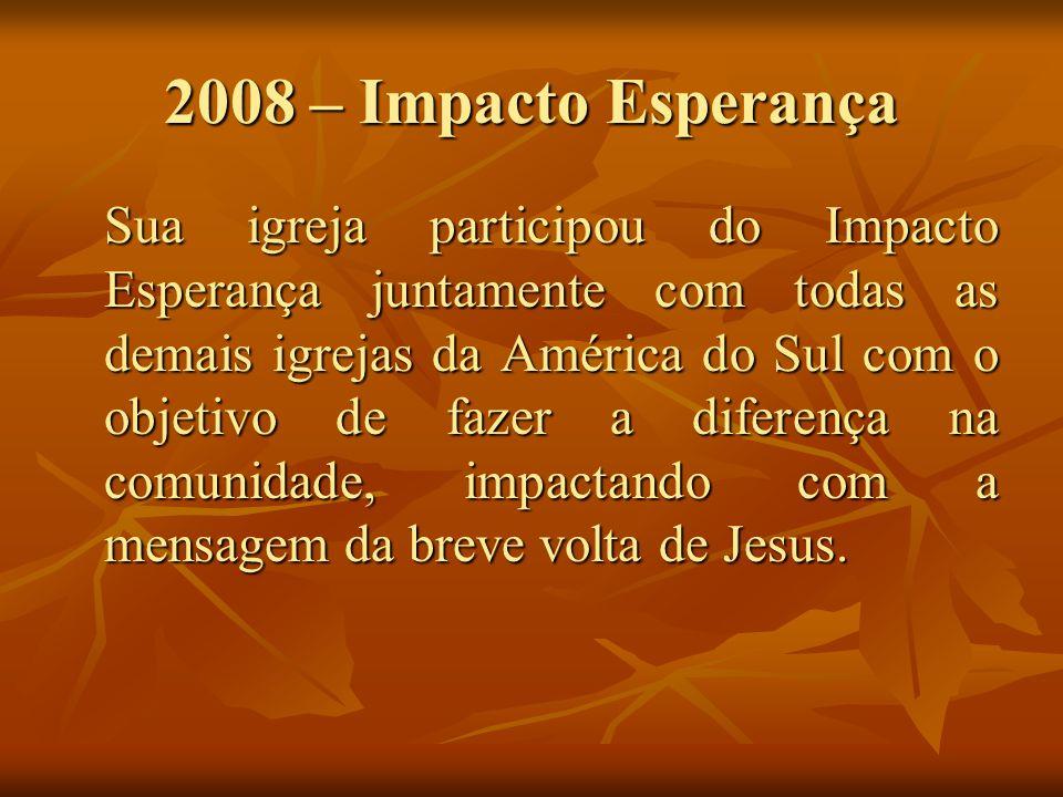 2009 – Lares de Esperança Está na hora de você vivenciar esta emoção não nas ruas da sua cidade, mas dentro da sua casa.
