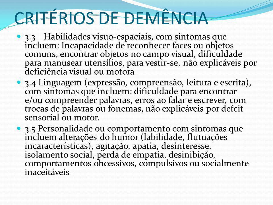 PRINCIPAIS CAUSAS DOENÇA DE ALZHEIMER DEMÊNCIA VASCULAR DEMÊNCIA MISTA DEMÊNCIA POR CORPÚSCULO DE LEWY DEMÊNCIA PARKINSONIANA DEMÊNCIA FRONTOTEMPORAL OUTRAS : ( HIPO OU HIPERTIROIDISMO, HIPERPARATIROIDISMO, INSUFICIENCIA ADRENAL, CUSHING, HIPOPITUITARISMO, DEFICIÊNCIA DE VIT B12 E ÁC.