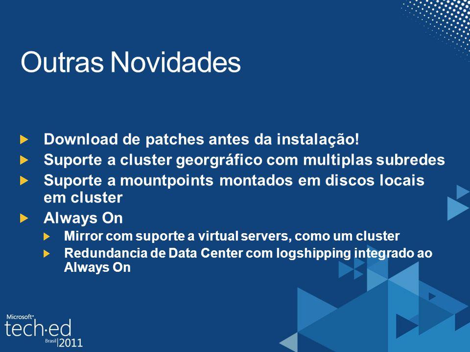 Download de patches antes da instalação.
