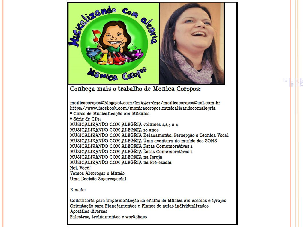 http://www.facebook.com/monicacoropos.musicalizandocomalegria?fref=ts