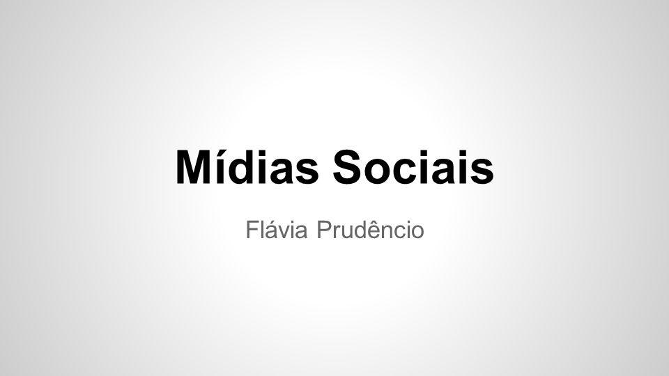 Mídias Sociais Flávia Prudêncio