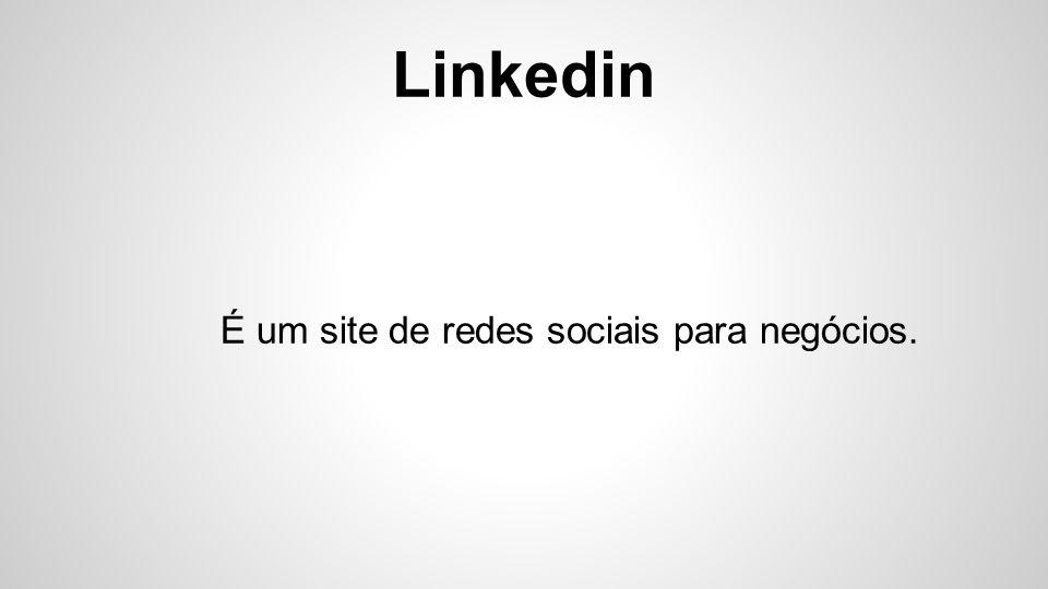 É um site de redes sociais para negócios.