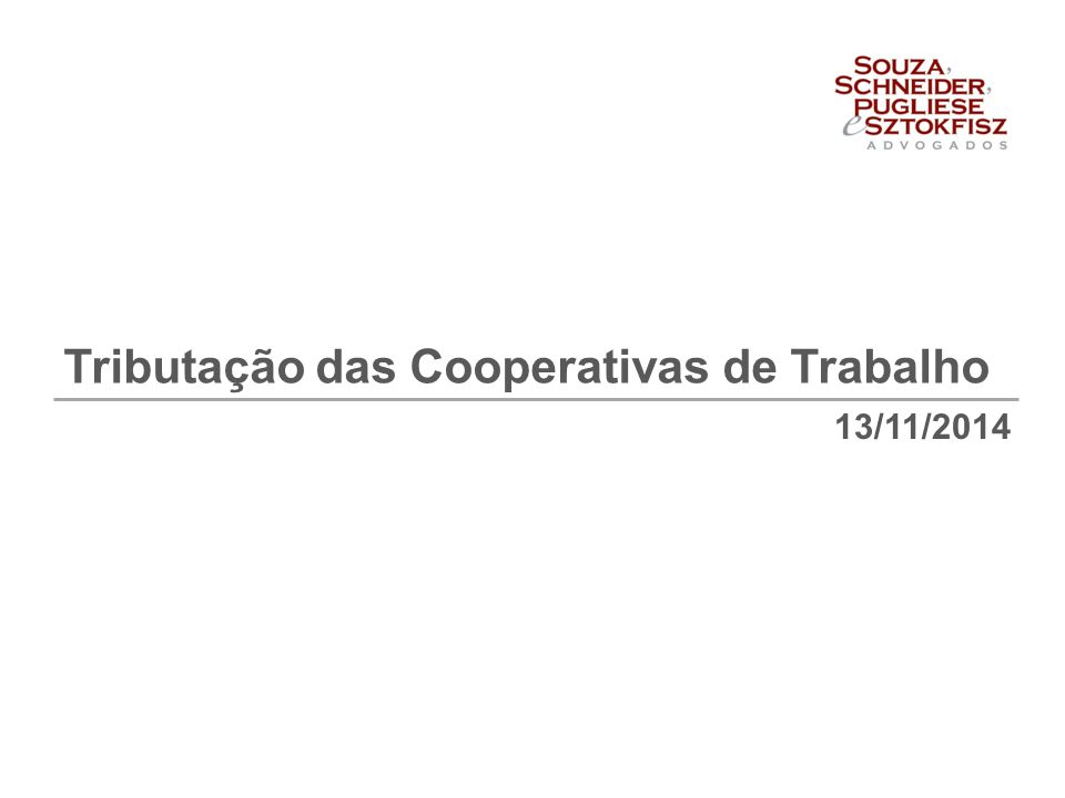 13/11/2014 Tributação das Cooperativas de Trabalho