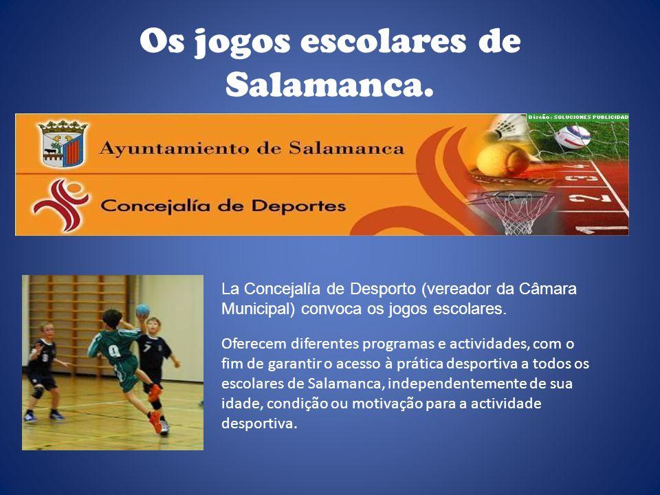 Os jogos escolares de Salamanca.