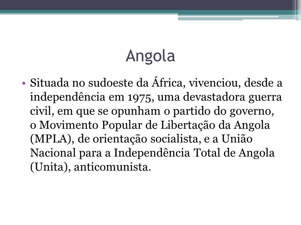 Angola Situada no sudoeste da África, vivenciou, desde a independência em 1975, uma devastadora guerra civil, em que se opunham o partido do governo, o Movimento Popular de Libertação da Angola (MPLA), de orientação socialista, e a União Nacional para a Independência Total de Angola (Unita), anticomunista.