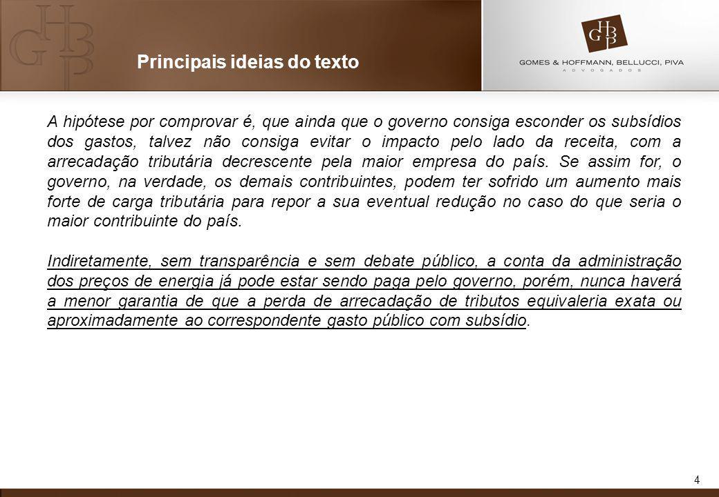 5 Principais ideias do texto -O Autor demonstra que pouco foi objeto de estudos o tema da arrecadação tributária do setor do petróleo.