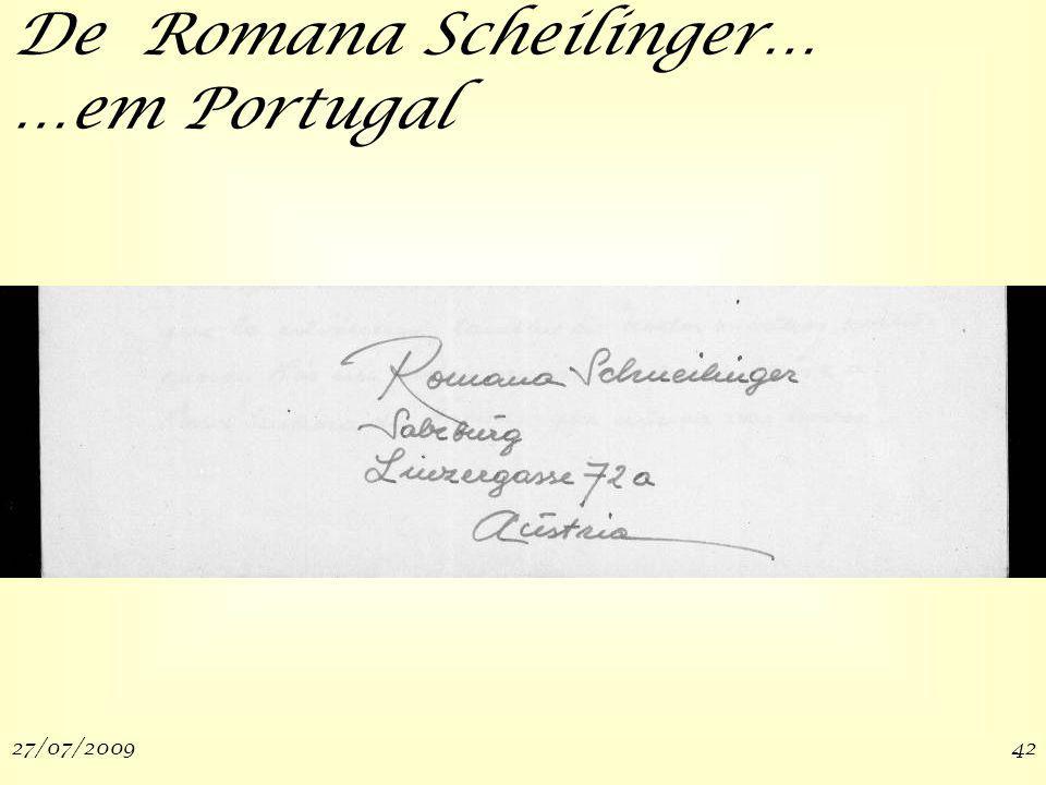 27/07/200942 De Romana Scheilinger… …em Portugal