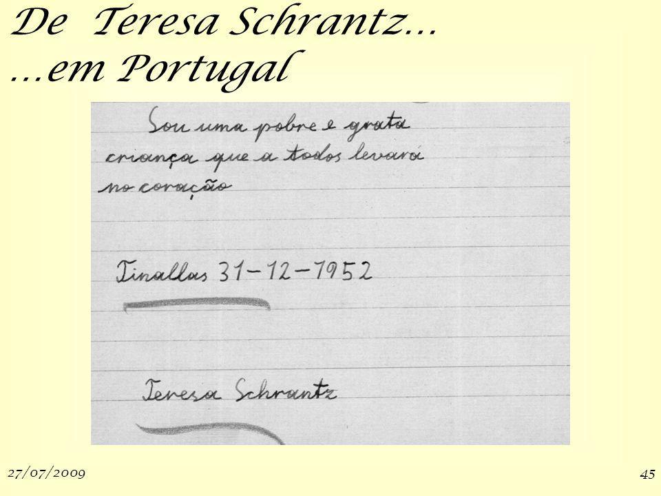 27/07/200945 …em Portugal De Teresa Schrantz…