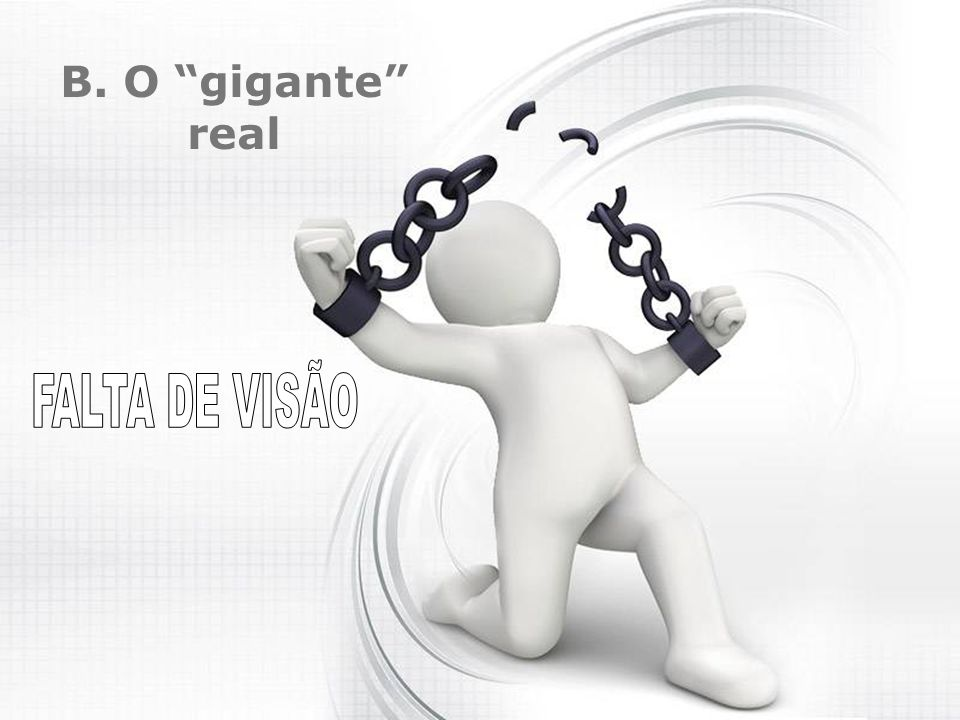 """B. O """"gigante"""" real"""