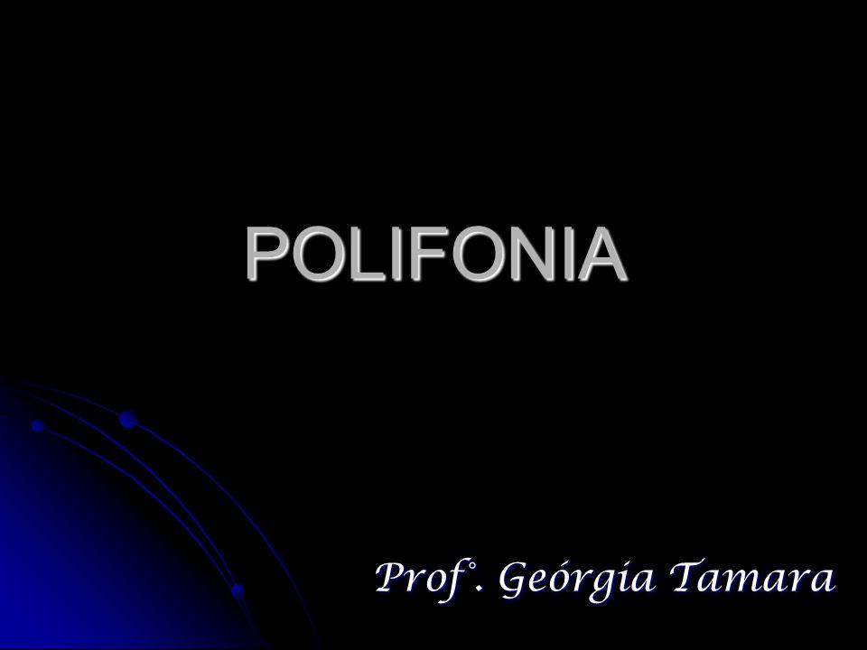 O QUE É POLIFONIA.