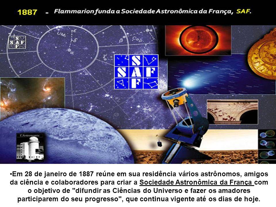 Em 28 de janeiro de 1887 reúne em sua residência vários astrônomos, amigos da ciência e colaboradores para criar a Sociedade Astronômica da França com