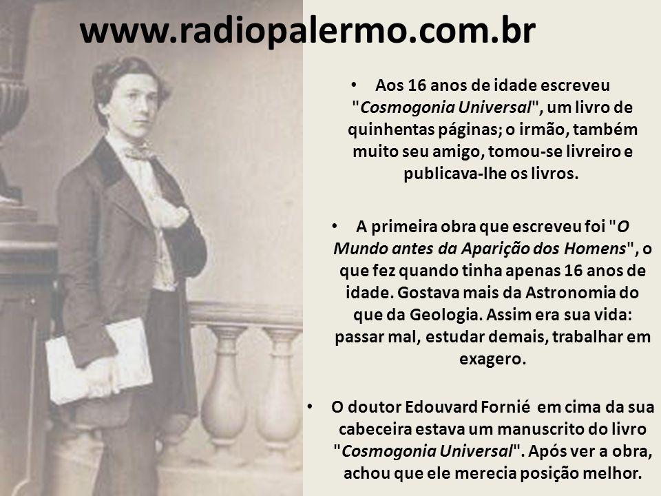 www.radiopalermo.com.br Aos 16 anos de idade escreveu