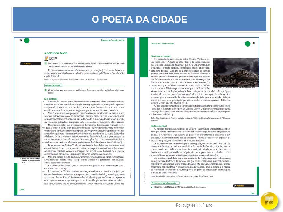 Português 11.º ano O POETA DA CIDADE