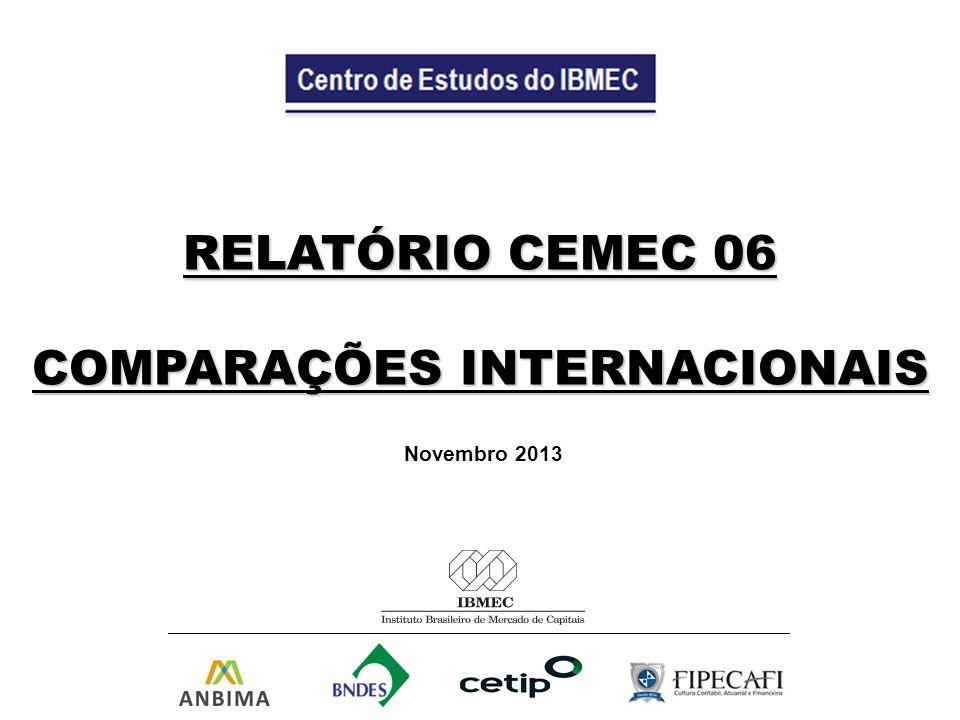RELATÓRIO CEMEC 06 COMPARAÇÕES INTERNACIONAIS Novembro 2013