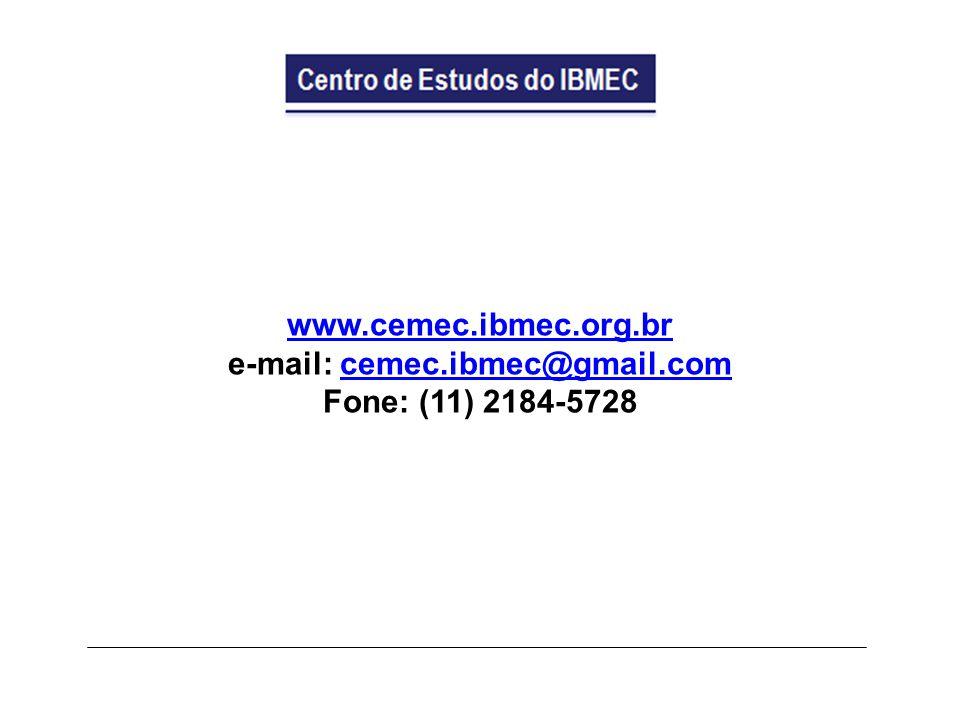 www.cemec.ibmec.org.br e-mail: cemec.ibmec@gmail.comcemec.ibmec@gmail.com Fone: (11) 2184-5728