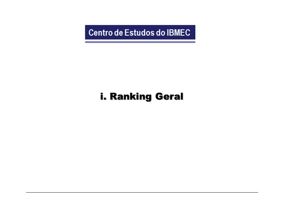 i. Ranking Geral