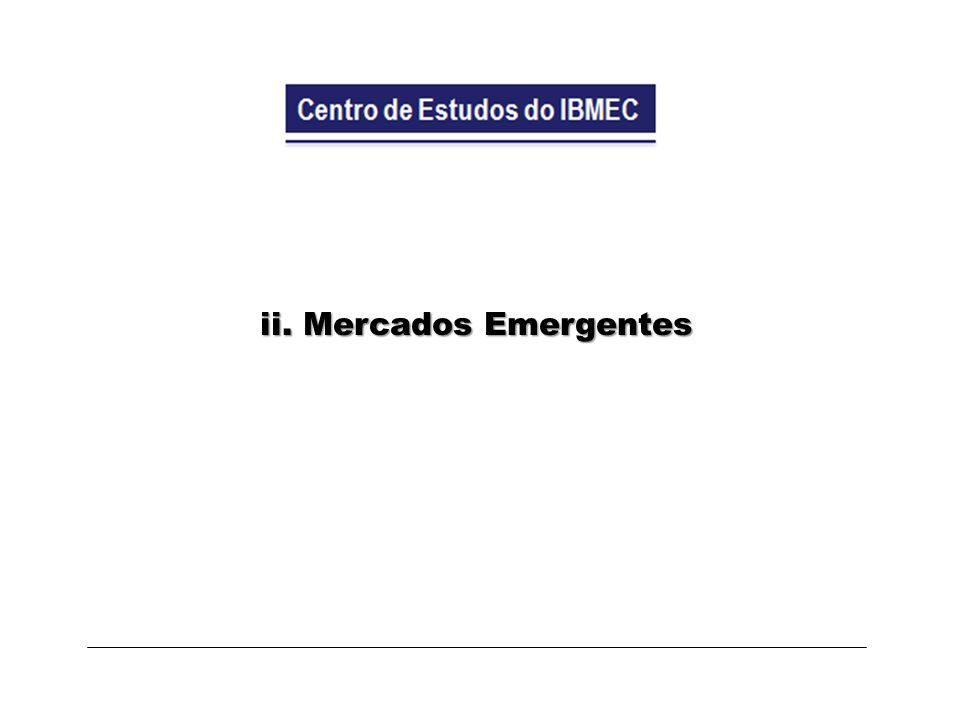 ii. Mercados Emergentes