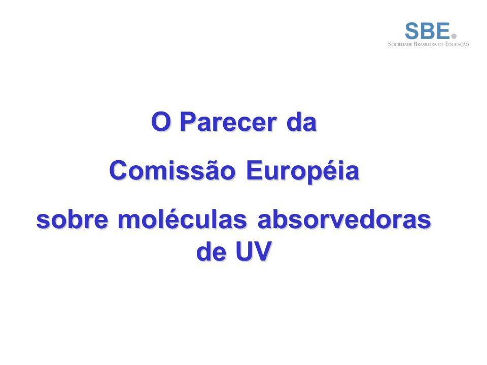 O Parecer da Comissão Européia sobre moléculas absorvedoras de UV